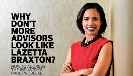 "Why Don't More Financial Advisors Look Like Lazetta Braxton""? - How to Address the Industry's Race Problem"