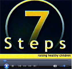 Seven Steps - Raising Healthy Children