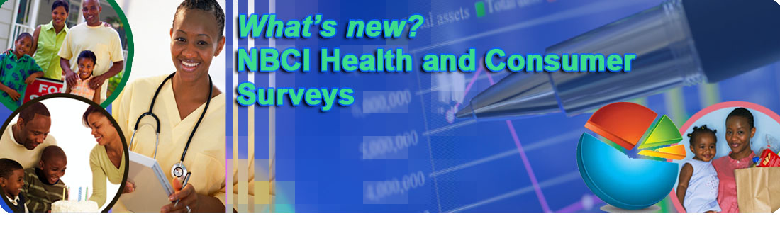What's new? NBCI Health and Consumer Surveys