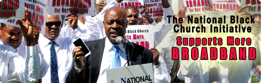The National Black  Church Initiative Supports More BROADBAND