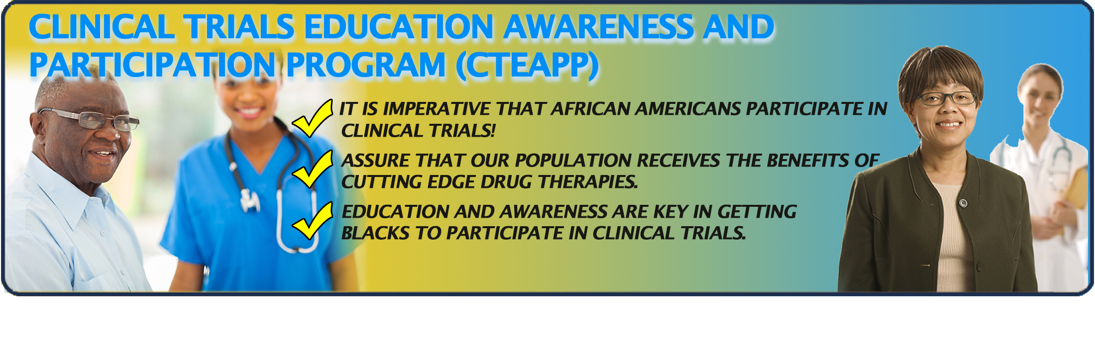 The NBCI Clinical Trials Education Awareness Participation Program (CTEAPP) is another groundbreaking initiative, housed under NBCI's Health Emergency Declaration (HED)