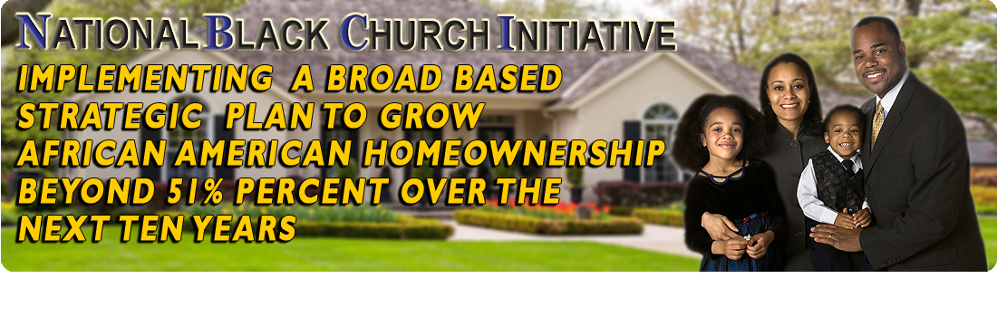 NBCI Black Homeownership 51% Program - Increase Black Homeownership by 9% Over the Next 7 – 10 Years